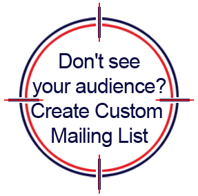 Don't see your audience? Create Custom Mailing List